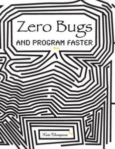 Zero Bugs and Program Faster - 2841672297
