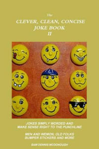 Clever, Clean, Concise Joke Book II - 2901207718