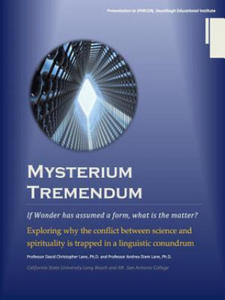 Mysterium Tremendum: Resolving the Conflict Between Science and Religion - 2834686349