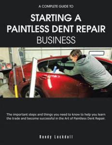 Complete Guide to Starting a Paintless Dent Repair Business - 2826657417