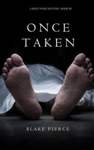 Once Taken (a Riley Paige Mystery--Book #2) - 2839140978