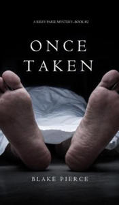 Once Taken (a Riley Paige Mystery--Book #2) - 2844859655