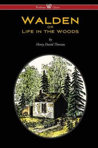 Walden or Life in the Woods (Wisehouse Classics Edition) - 2834137061