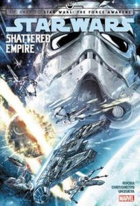 Star Wars: Journey to Star Wars: the Force Awakens - Shattered Empire - 2834135510