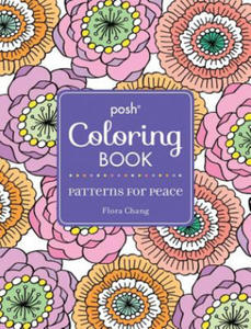 Posh Adult Coloring Book: Patterns for Peace - 2838464750