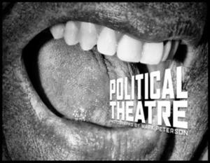 MARK PETERSON POLITICAL THEATER - 2854482463