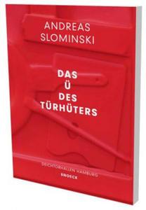 Andreas Slominski: Das Ü des Türhüters - 2854505161