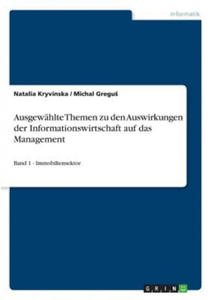 Ausgew�hlte Themen zu den Auswirkungen der Informationswirtschaft auf das Management - 2841424332