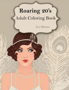 ROARING 20S: ADULT COLORING BOOK - 2835282154