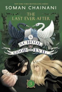 School for Good and Evil #3: The Last Ever After - 2902226730