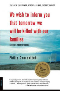 We Wish to Inform You That Tomorrow We Will Be Killed With Our Families - 2840798279