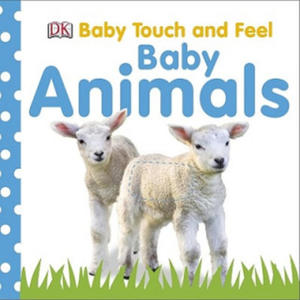 Baby Touch and Feel: Baby Animals - 2903133443