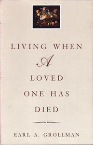 Living When a Loved One Has Died - 2836342184