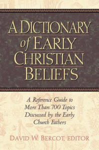 A Dictionary of Early Christian Beliefs - 2841423488