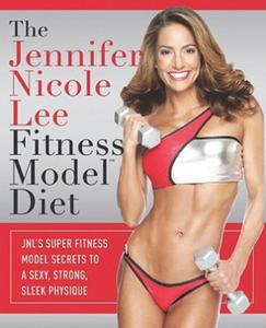 The Jennifer Nicole Lee Fitness Model Diet - 2834690388