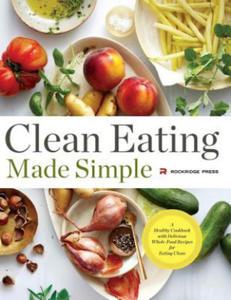 Clean Eating Made Simple - 2861988828
