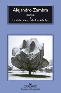 Bonsai & La vida privada de los árboles/ Bonsai & The Private Lives of Trees - 2839137964
