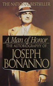 A Man of Honor: The Autobiography of Joseph Bonanno - 2836341364