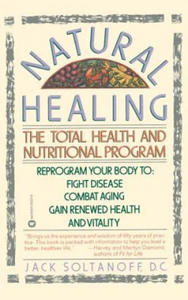 Natural Healing: The Total Health and Nutritional Program - 2869645844