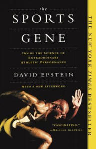 The Sports Gene: Inside the Science of Extraordinary Athletic Performance - 2903620887
