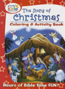 The Story of Christmas Coloring and Activity Book - 2837118076