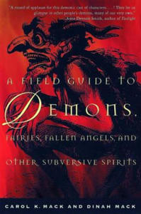 A Field Guide to Demons, Fairies, Fallen Angels, and Other Subversive Spirits - 2843285526