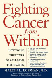 Fighting Cancer from Within: How to Use the Power of Your Mind for Healing - 2844571627