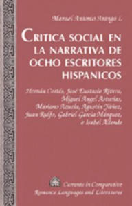 Critica social en la narrativa de ocho escritores hispanicos - 2882376109