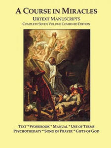 A Course in Miracles Urtext Manuscripts Complete Seven Volume Combined Edition - 2869591375