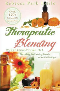 Therapeutic Blending With Essential Oil - 2893475834