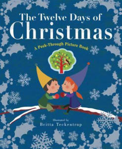 The Twelve Days of Christmas: A Peek-Through Picture Book - 2854487001