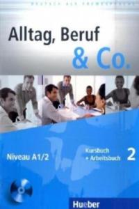 Kursbuch + Arbeitsbuch, m. Audio-CD zum Arbeitsbuch - 2826725616