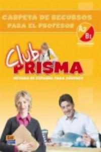 Club Prisma Intermedio A2/B1 Carpeta de recursos para el profesor - 2842738602