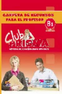 Club Prisma Intermedio-Alto B1 Carpeta de recursos para el profesor - 2847394162