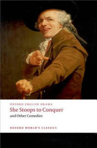She Stoops to Conquer and Other Comedies - 2854215930