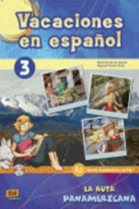 Vacaciones en espanol 3 La ruta panamericana - 2826907924