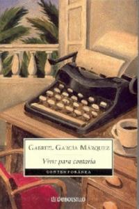 Vivir para contarla. Leben, um davon zu erzählen, spanische Ausgabe - 2826752458