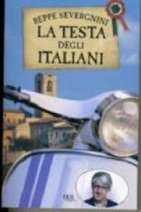La testa degli Italiani. Überleben in Italien, italienische Ausgabe - 2826713460
