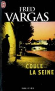 Coule la Seine. Die schwarzen Wasser der Seine, französische Ausgabe - 2826770094