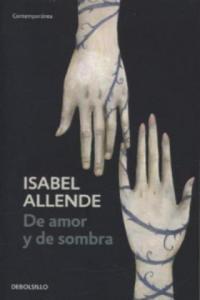 De amor y de sombra. Von Liebe und Schatten, span. Ausgabe - 2826825561