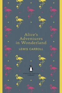 Alice's Adventures in Wonderland and Through the Looking Gla - 2826731413