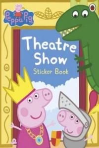 Peppa Pig: Theatre Show Sticker Book - 2826706914
