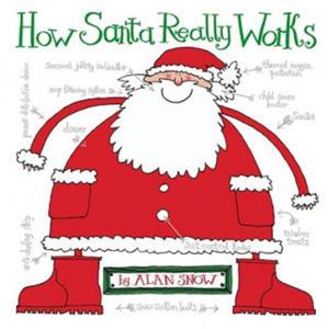 How Santa Really Works - 2881444458