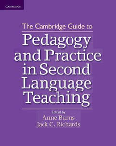 Cambridge Guide to Pedagogy and Practice in Second Language - 2826636846