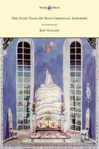 The Fairy Tales of Hans Christian Andersen Illustrated by Kay Nielsen - 2846877692