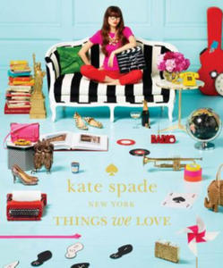 kate spade new york: things we love: twenty years of inspiration, intriguing bits and other curiosities - 2826626725