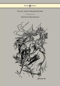 Tales from Shakespeare - Illustrated by Arthur Rackham - 2846570070