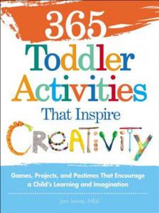 365 Toddler Activities That Inspire Creativity - 2873336258