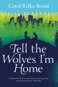 Tell the Wolves I'm Home - 2826678605