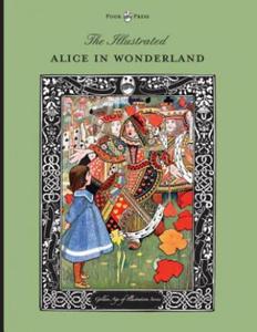 Illustrated Alice in Wonderland (the Golden Age of Illustration Series) - 2893539549